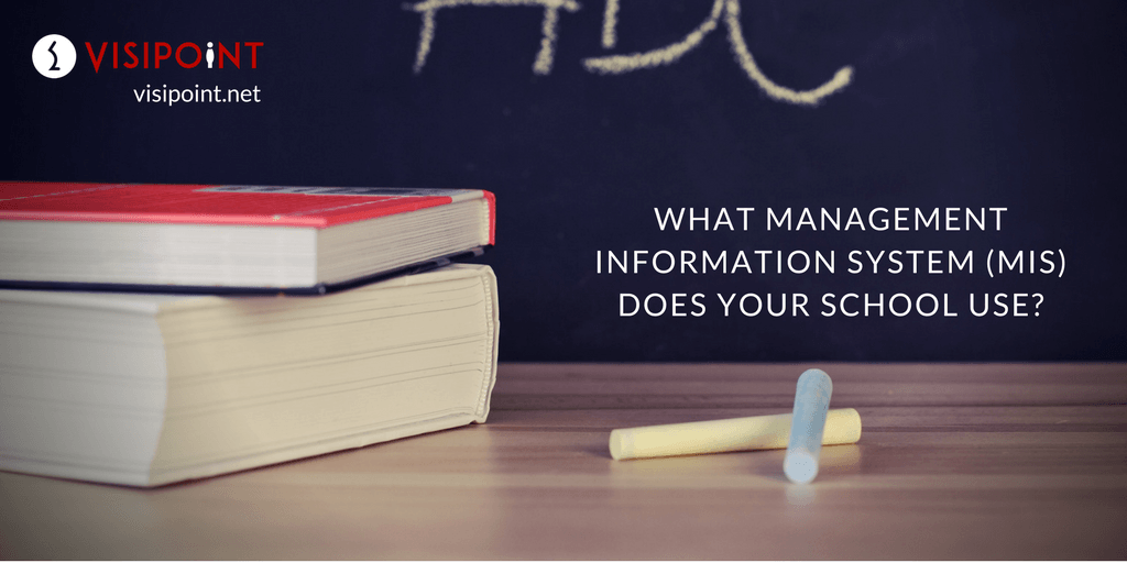 WHAT MANAGEMENT INFORMATION SYSTEM (MIS) DOES YOUR SCHOOL USE?