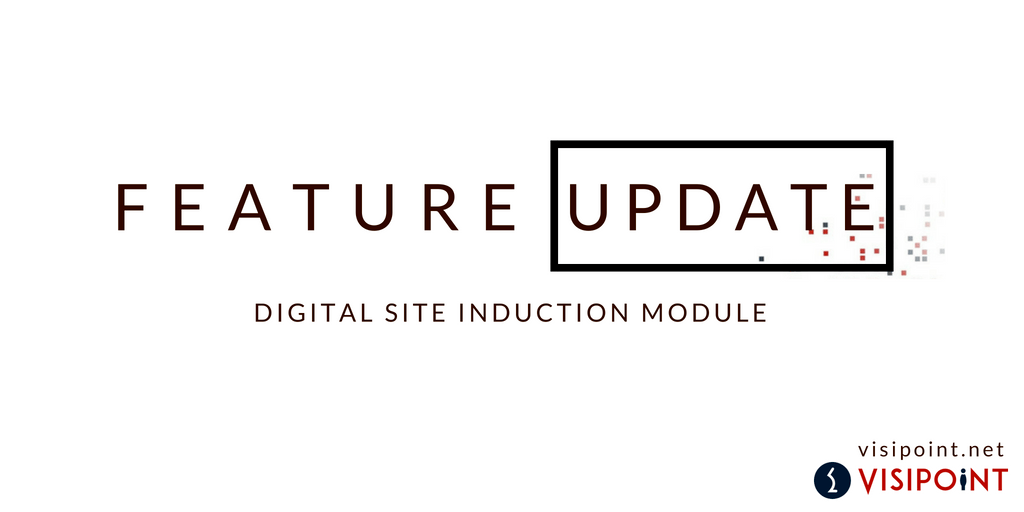 Feature update - new add-on: digital site induction module