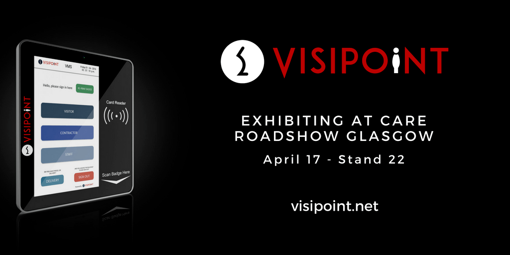 VisiPoint will be exhibiting at Care Roadshow Glasgow on April 17th at Stand 22