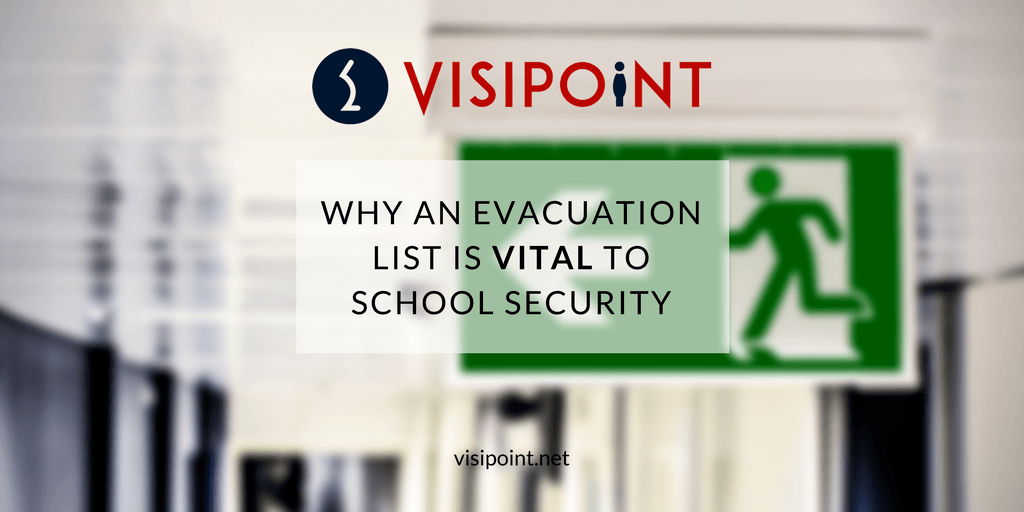 Why an evacuation list is vital to school security