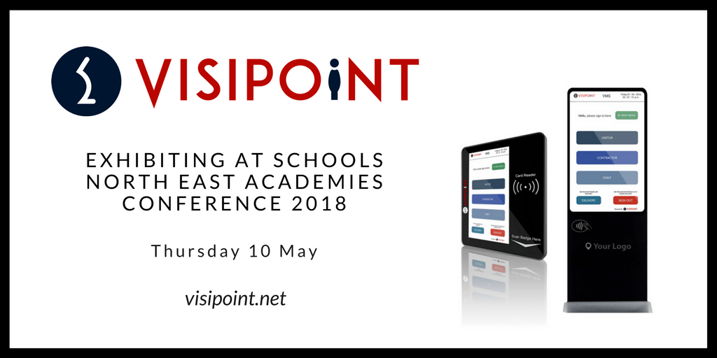 VisiPoint Visitor Management are Exhibiting at Schools North East Academies Conference 2018