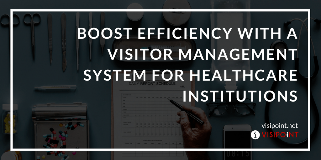 Boost Efficiency with a Visitor Management System for Healthcare Institutions