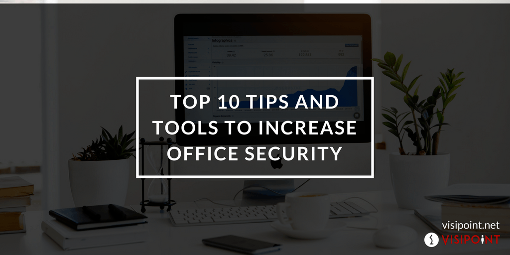 tools to increase office security
