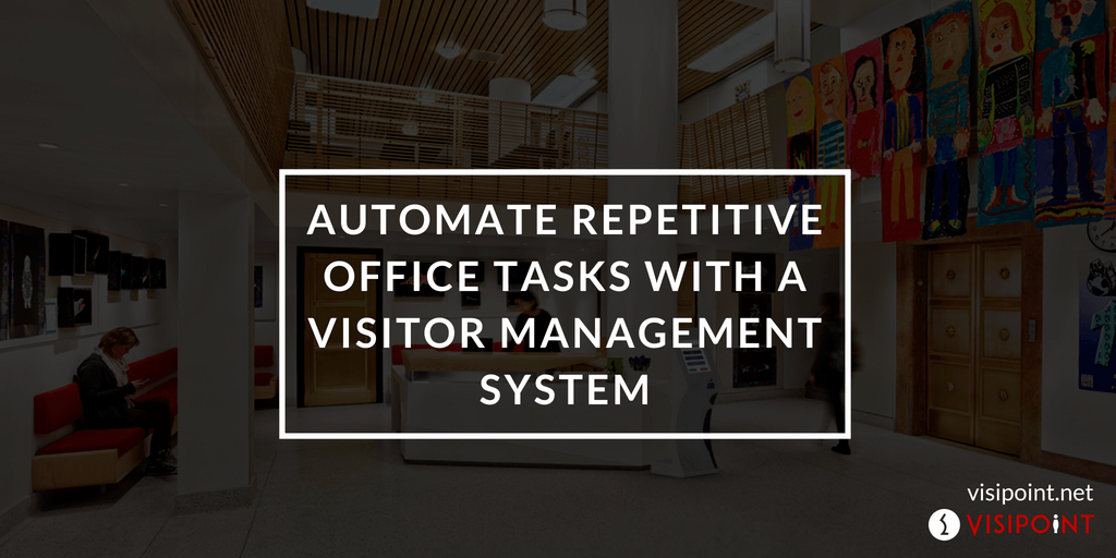 Automate Repetitive Office Tasks with a Visitor Management System