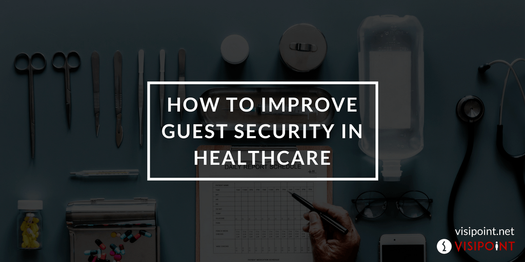 healthcare guest security