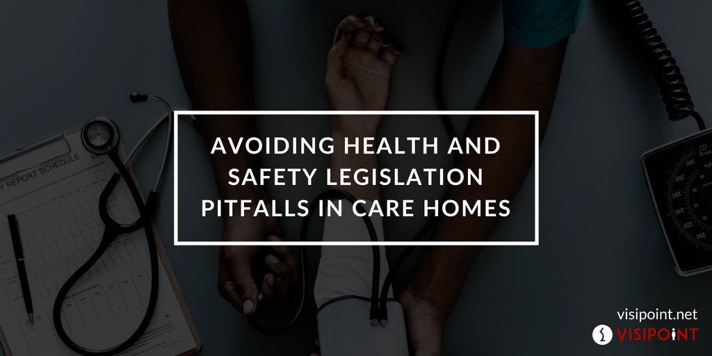 Health and Safety Legislation in Care Homes