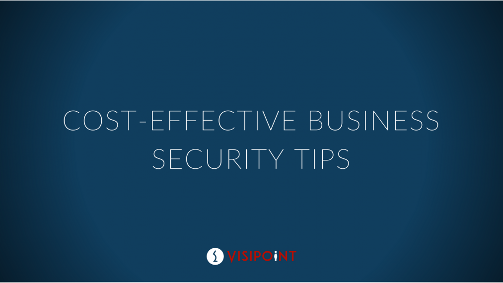 Cost-Effective Business Security Tips
