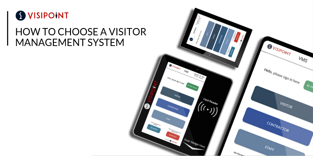 How to choose a visitor management system