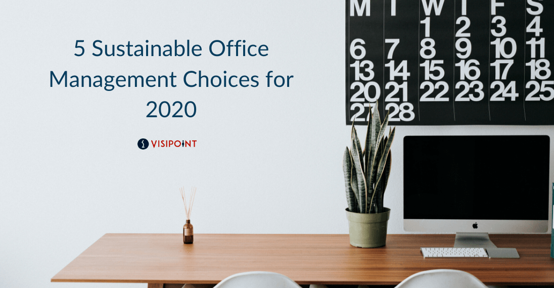 Sustainable Office Management Choices